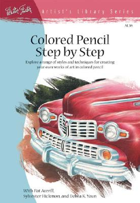 Colored Pencil Step by Step By Foster, Walter
